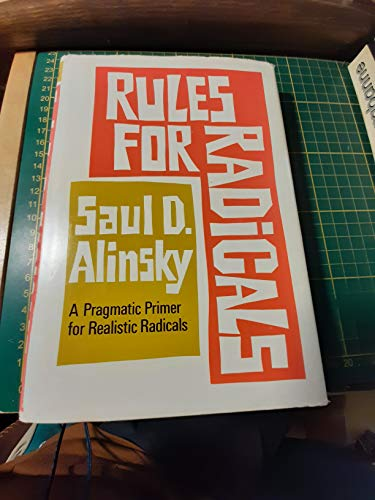 9780394443416: Rules for Radicals: A Practical Primer for Realistic Radicals