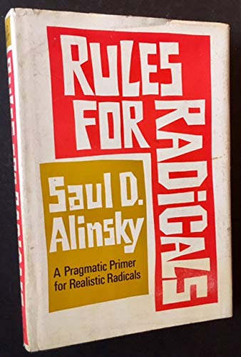 RULES FOR RADICALS a Practical Primer for Realistic Radicals
