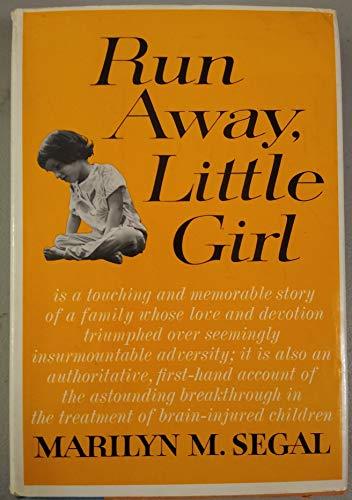 9780394443423: Run Away, Little Girl