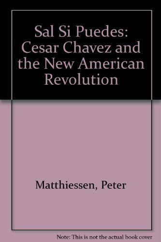9780394443560: Sal Si Puedes: Cesar Chavez and the New American Revolution