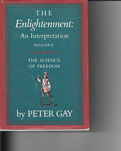 9780394443942: The Enlightenment: An Interpretation - The Science of Freedom