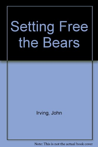 9780394444963: Setting Free the Bears