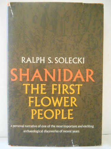 9780394445113: Shanidar, the first flower people