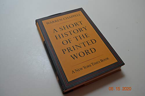 A Short History of the Printed Word: Chappell, Warren