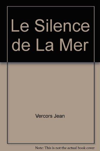 9780394445458: Le Silence de La Mer