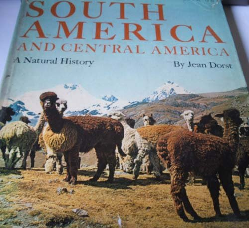 9780394446424: South America and Central America: A Natural History.