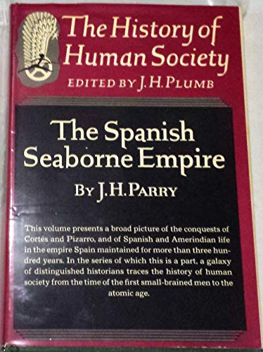 9780394446509: The Spanish Seaborne Empire