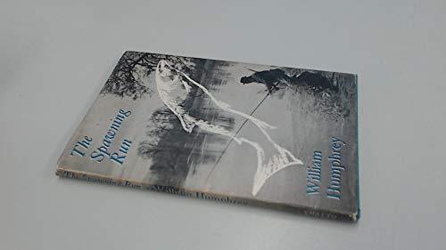 The Spawning Run: Humphrey, William