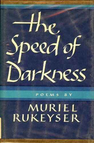9780394446592: The Speed of Darkness: [Poems]