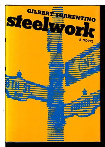 STEELWORK: Sorrentino, Gilbert