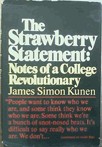 9780394447537: The Strawberry Statement: Notes of a College Revolutionary