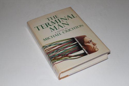 The Terminal Man: Crichton, Michael