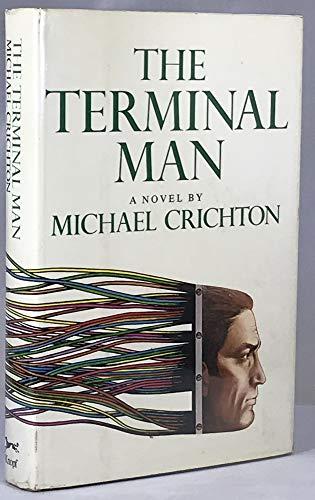 Terminal Man: MICHAEL CRICHTON