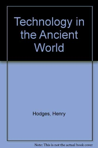 9780394448084: Technology in the Ancient World
