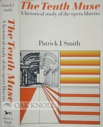 9780394448220: Tenth Muse: A Historical Study of the Opera Libretto