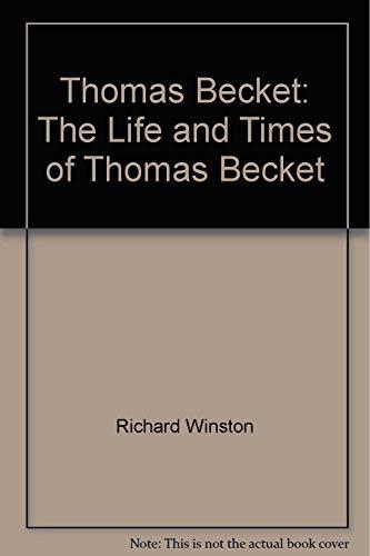 9780394448619: Thomas Becket: The Life and Times of Thomas Becket