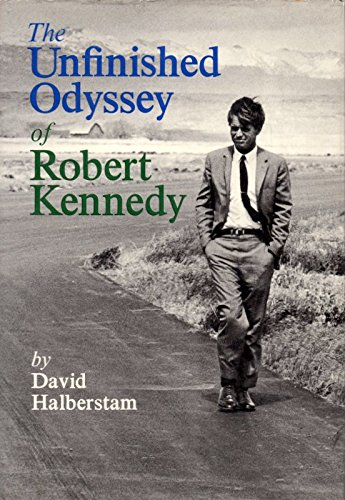 9780394450254: The Unfinished Odyssey of Robert Kennedy