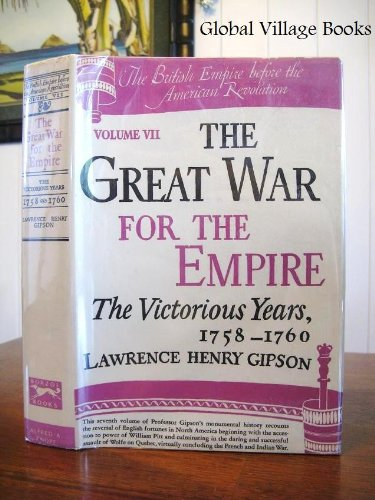9780394450575: British Empire Before the American Revolution: Great War for the Empire: the Victorious Years, 1758-1760