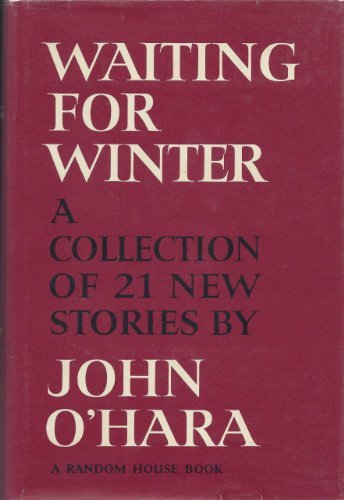 Waiting for Winter (9780394450827) by John O'Hara