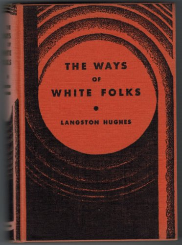 9780394451169: The Ways of White Folks