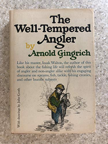 9780394451411: THE WELL -TEMPERED ANGLER