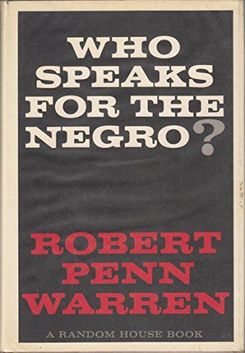 9780394451831: Who Speaks for the Negro?