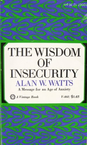 9780394452265: The Wisdom of Insecurity
