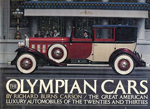 9780394459806: The Olympian Cars: The Great American Luxury Automobiles of the Twenties & Thirties