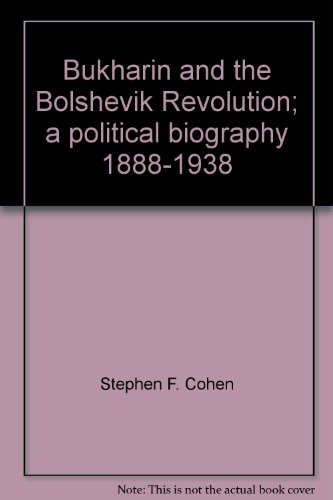 9780394460147: Title: Bukharin and the Bolshevik Revolution A Political