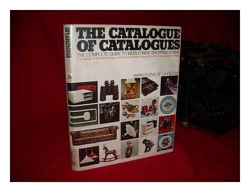 The catalogue of catalogues: The complete guide: De La Iglesia,