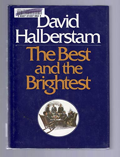 The Best and the Brightest: Halberstam, David