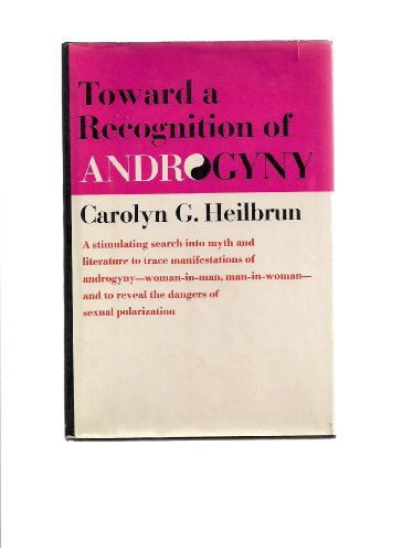 9780394461755: Toward a Recognition of Androgyny