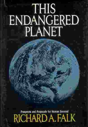 9780394461786: This endangered planet;: Prospects and proposals for human survival