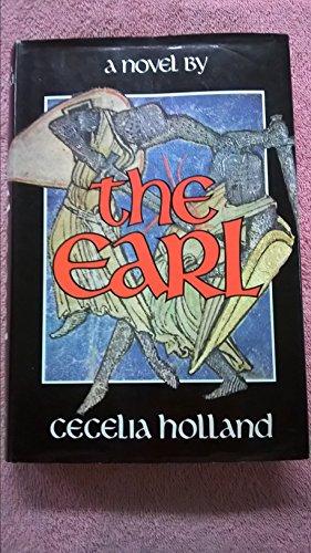 The Earl: Cecelia Holland