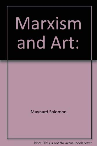 9780394461953: Marxism and Art: