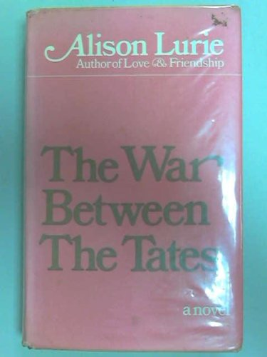 The War Between The Tates: Lurie, Alison