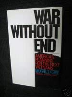 9780394462141: War without end: American planning for the next Vietnams,