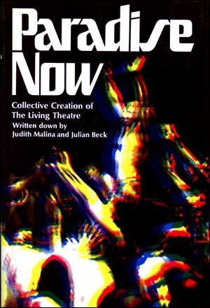 9780394462820: Paradise now; collective creation of the Living Theatre