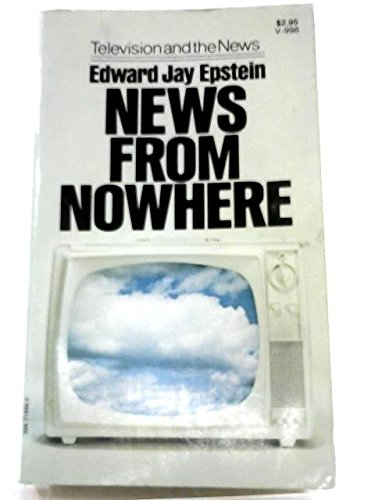 9780394463162: News from nowhere: Television and the news