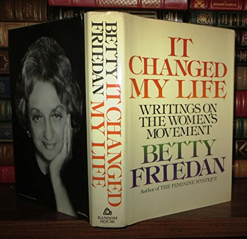 9780394463988: It Changed My Life: Writings on the Women's Movement