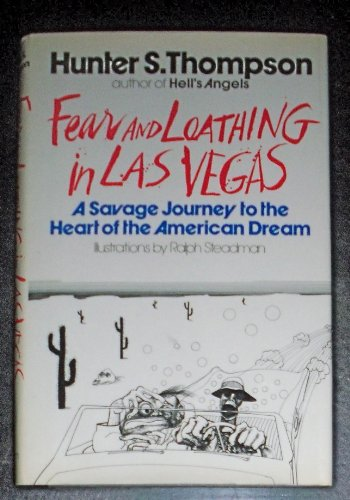 9780394464350: Fear and Loathing in Las Vegas; A Savage Journey to the Heart of the American Dream,