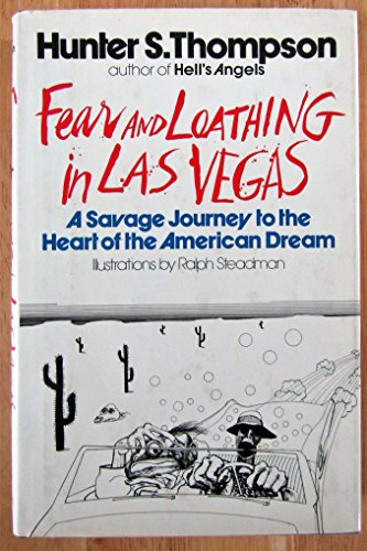 Fear And Loathing in Las Vegas: Hunter S. Thompson