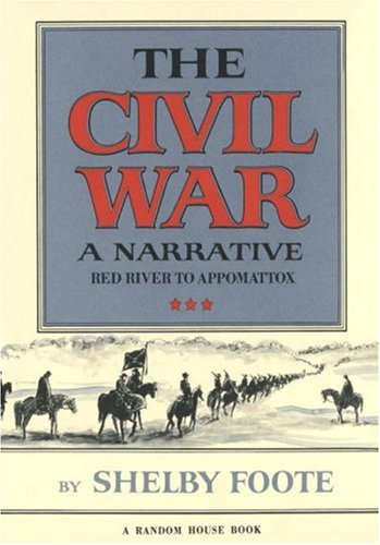 9780394465128: The Civil War: A Narrative: Red River to Appomattox