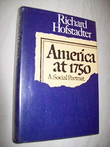 9780394465890: America at 1750