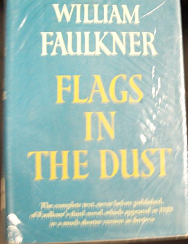 9780394465913: Flags in the Dust