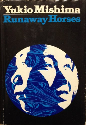 9780394466187: Runaway Horses: His the Sea of Fertility 2