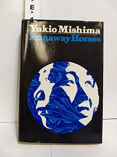 9780394466187: Runaway Horses (Sea of Fertility)