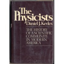 9780394466316: The Physicists