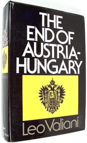9780394466415: The End of Austria-Hungary