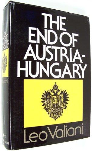 The End of Austria-Hungary: Leo Valiani